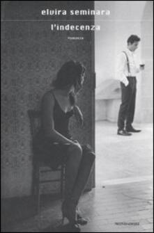 L' indecenza - Elvira Seminara - copertina