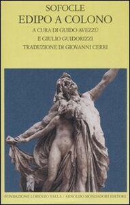 Libro Edipo a Colono. Testo greco a fronte Sofocle