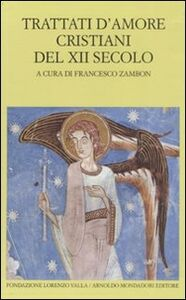 Libro Trattati d'amore cristiani del XII secolo. Testo latino a fronte