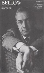 Foto Cover di Romanzi, Libro di Saul Bellow, edito da Mondadori