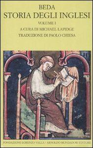 Foto Cover di Storia degli inglesi. Testo latino a fronte. Vol. 1: Libri I-II., Libro di Beda il venerabile, edito da Mondadori