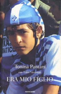 Libro Era mio figlio Tonina Pantani , Enzo Vicennati