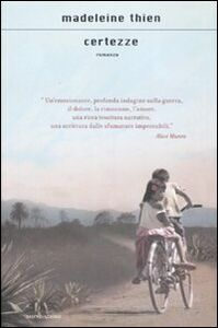 Foto Cover di Certezze, Libro di Madeleine Thien, edito da Mondadori