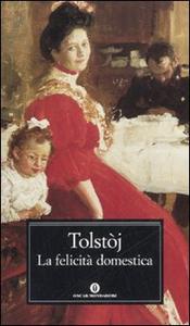 Libro La felicità domestica Lev Tolstoj