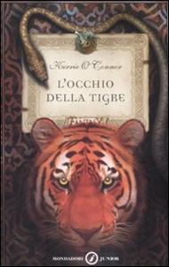 Libro L' occhio della tigre Kerrie O'Connor