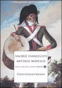 Foto Cover di Controinsurrezioni, Libro di Valerio Evangelisti,Antonio Moresco, edito da Mondadori
