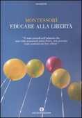 Libro Educare alla libertà Maria Montessori