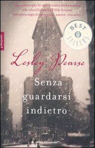 Libro Senza guardarsi indietro Lesley Pearse