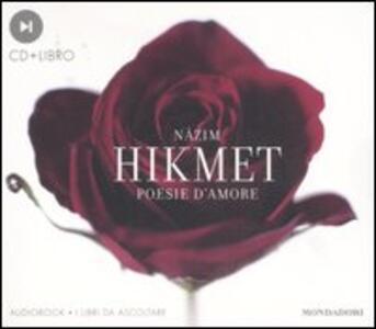 Poesie d'amore. Audiolibro. CD Audio. Con libro