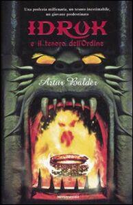 Foto Cover di Idruk e il tesoro dell'Ordine, Libro di Artur Balder, edito da Mondadori