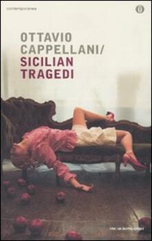 Sicilian Tragedi - Ottavio Cappellani - copertina