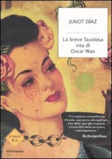 La breve favolosa vita di Oscar Wao - Junot Díaz - copertina