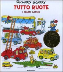 Tutto ruote. I grandi classici. Ediz. illustrata.pdf