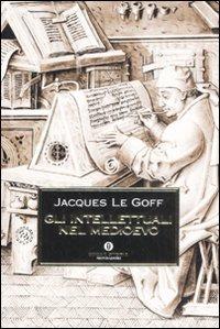 Gli Gli intellettuali nel Medioevo