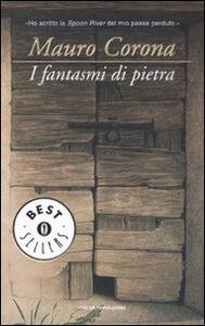 Libro I fantasmi di pietra Mauro Corona