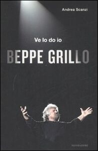 Libro Ve lo do io Beppe Grillo Andrea Scanzi