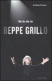Ve lo do io Beppe Grillo