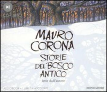 Storie del bosco antico. Audiolibro. CD Audio. Con libro
