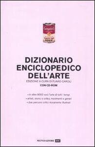 Foto Cover di Dizionario enciclopedico dell'arte. Con CD-ROM, Libro di  edito da Mondadori