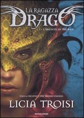 L' eredità di Thuban. La ragazza drago. Vol. 1