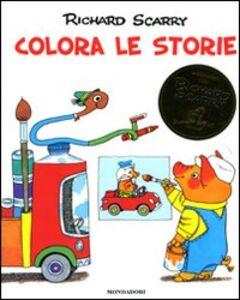 Libro Colora le storie Richard Scarry