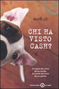 Libro Chi ha visto Cash? Ingrid Lee