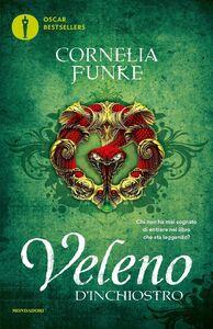 Foto Cover di Veleno d'inchiostro, Libro di Cornelia Funke, edito da Mondadori