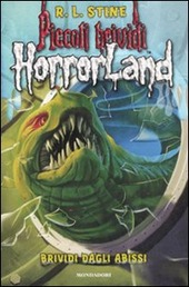 Brividi dagli abissi. Horrorland. Vol. 2