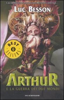 Arthur e la guerra dei due mondi - Luc Besson - copertina