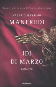 Idi di marzo - Valerio Massimo Manfredi - copertina