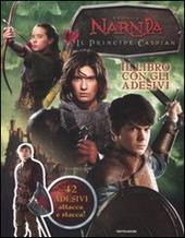Il prinicipe Caspian. Le cronache di Narnia. Con adesivi