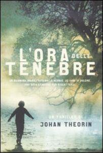 Libro L' ora delle tenebre Johan Theorin