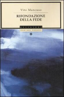 Rifondazione della fede - Vito Mancuso - copertina
