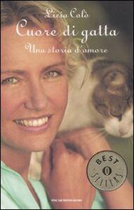 Libro Cuore di gatta Licia Colò
