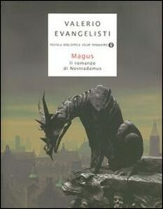 Libro Magus. Il romanzo di Nostradamus Valerio Evangelisti