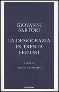 Libro La democrazia in trenta lezioni Giovanni Sartori