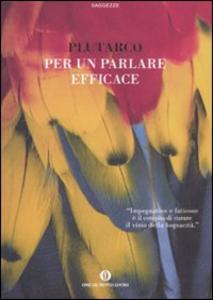 Libro Per un parlare efficace Plutarco