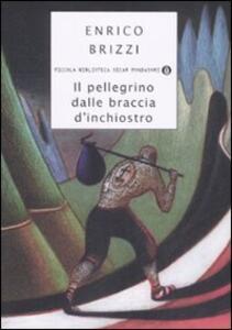Il pellegrino dalle braccia d'inchiostro - Enrico Brizzi - copertina