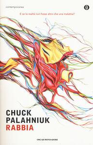 Libro Rabbia. Una biografia orale di Buster Casey Chuck Palahniuk
