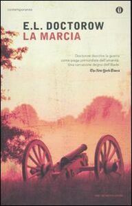 Foto Cover di La marcia, Libro di Edgar L. Doctorow, edito da Mondadori