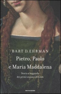 Pietro, Paolo e Maria Madda...