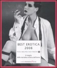 Filippodegasperi.it Best erotica 2008. Il meglio della narrativa erotica dell'anno Image