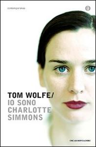 Libro Io sono Charlotte Simmons Tom Wolfe