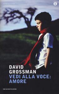 Foto Cover di Vedi alla voce: amore, Libro di David Grossman, edito da Mondadori