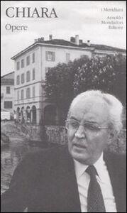 Libro Opere Piero Chiara