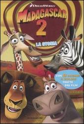 Madagascar 2. La storia