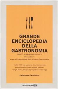 Libro Grande enciclopedia della gastronomia Marco Guarnaschelli Gotti