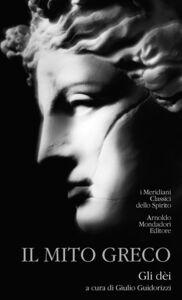 Libro Il mito greco. Vol. 1: Gli dei.