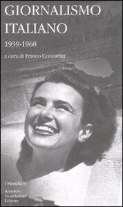 Libro Giornalismo italiano. Vol. 3: 1939-1968.