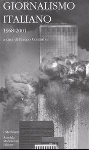 Libro Giornalismo italiano. Vol. 4: 1968-2001.